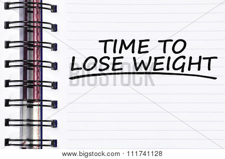 Time To Lose Weight Words On Spring Note Book