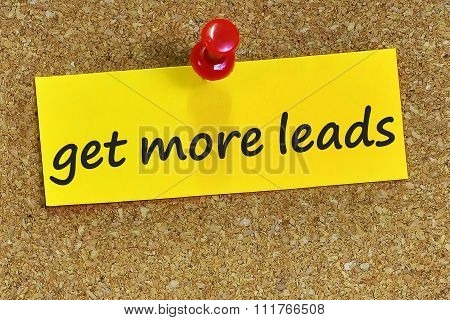 Get More Leads Word On Yellow Notepaper With Cork Background