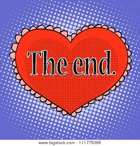 The end of love red heart