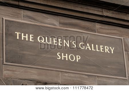 Sign Above Entrance To The Queen's Gallery Shop Edinburgh