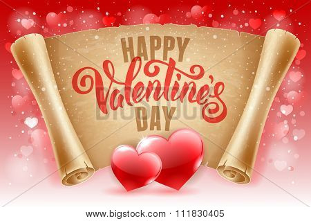 Valentines Day greeting card with two red hearts, calligraphic text Happy Valentines Day on old scroll paper. Vector illustration.