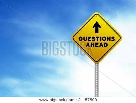 Questions Ahead Road Sign