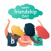 Happy Friendship Day Greeting Card With Multinational Friend Group Of People Hugging Together. Three poster