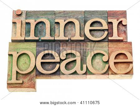 inner peace  - isolated text in vintage letterpress wood type printing blocks