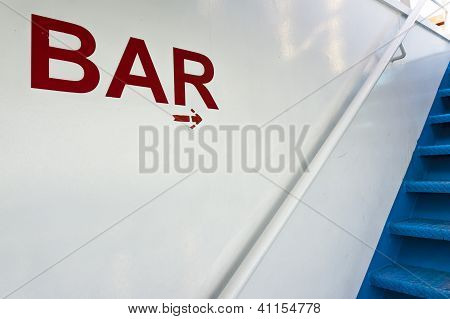 Bar Sign Onboard A Ship
