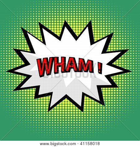 Wham! Comic Cloud In Pop Art Style