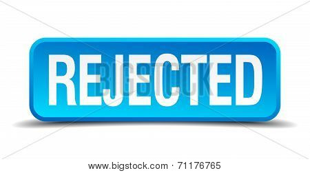 Rejected Blue 3D Realistic Square Isolated Button