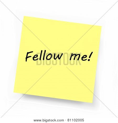 Yellow Sticky Note - Fellow Me