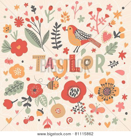 Bright card with beautiful name Taylor in poppy flowers, bees and butterflies. Awesome female name design in bright colors. Tremendous vector background for fabulous designs