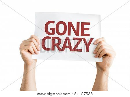 Gone Crazy card isolated on white background