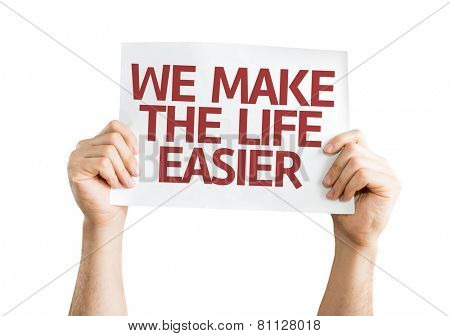 We Make the Life Easier card isolated on white background