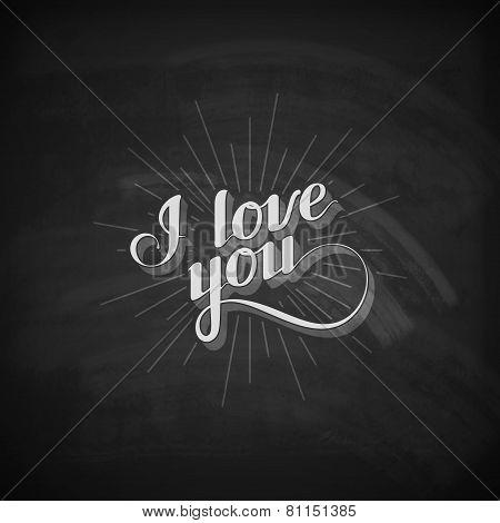 vector chalk typographic illustration of handwritten I love  you retro label. lettering composition