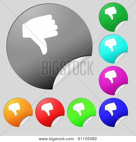 Dislike, Thumb Down  Icon Sign. Set Of Eight Multi-colored Round Buttons, Stickers. Vector