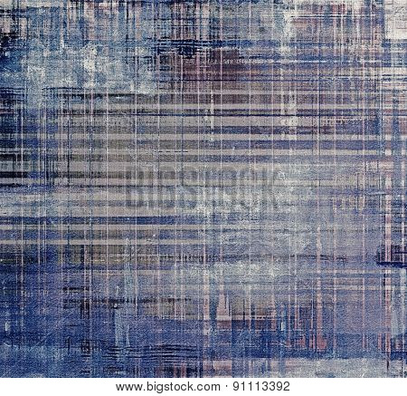 Dirty and weathered old textured background. With different color patterns: brown; gray; blue