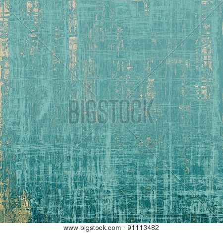 Grunge old texture as abstract background. With different color patterns: gray; blue; cyan