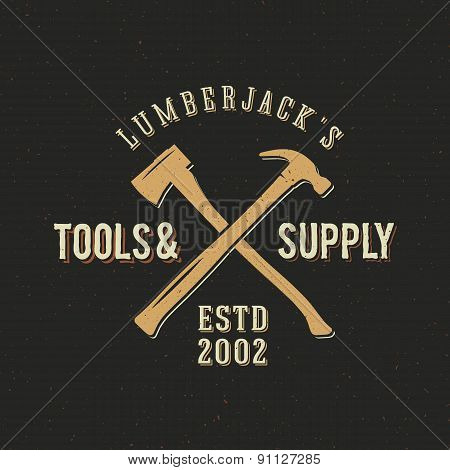 Lumberjack Tools and Supply Abstract Vintage Label or Logo Template