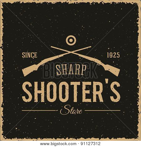 Sharpshooters Store Abstract Vintage Label or Logo Template
