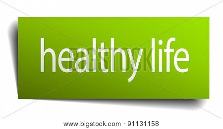 Healthy Life Green Paper Sign Isolated On White