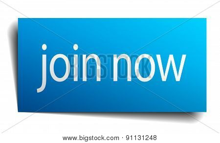 Join Now Blue Paper Sign On White Background