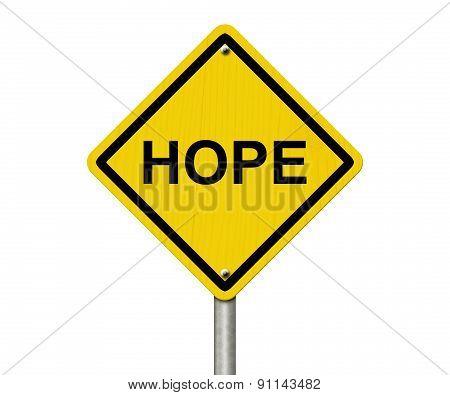 Hope Warning Sign