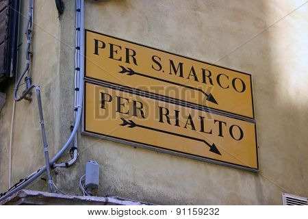 Venice Sign To San Marco Square And Rialto Bridge