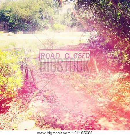 Closed Road with Sign - Instagram effect