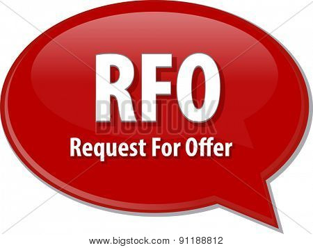 word speech bubble illustration of business acronym term RFO Request For Offer