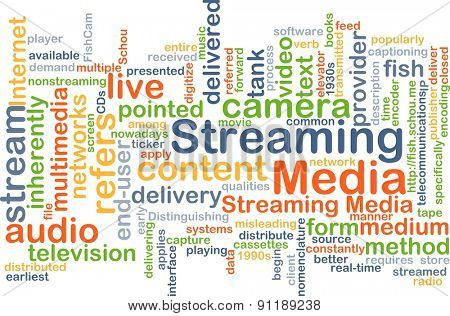 Background concept wordcloud illustration of streaming media