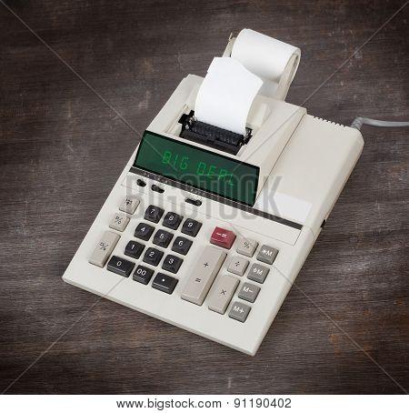 Old Calculator - Big Deal