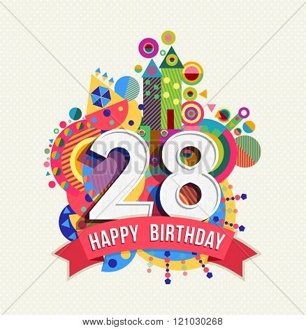 Happy Birthday 28 Year Greeting Card Poster Color