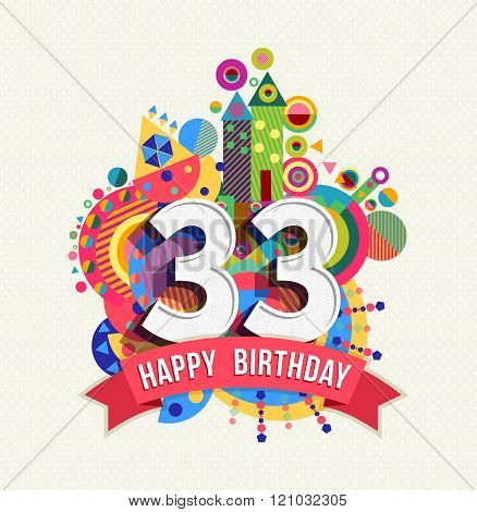Happy Birthday 33 Year Greeting Card Poster Color