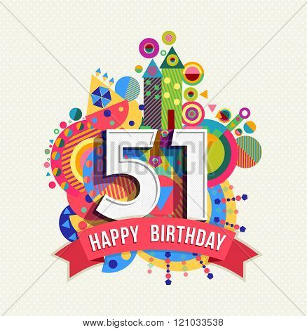 Happy Birthday 51 Year Greeting Card Poster Color
