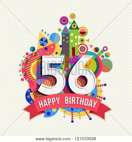 Happy Birthday 56 Year Greeting Card Poster Color