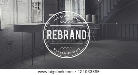 Rebrand Brand Branding Identity Image Marketing Concept