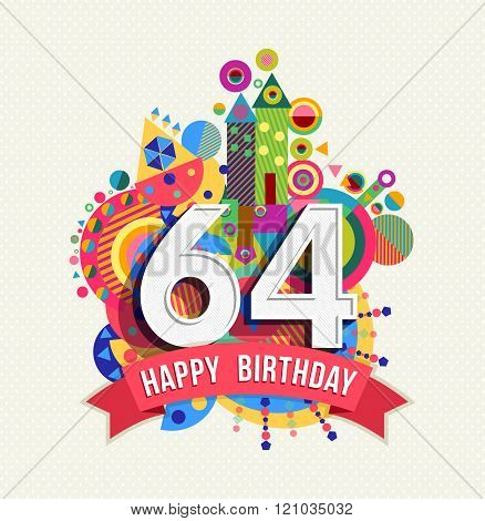 Happy Birthday 64 Year Greeting Card Poster Color