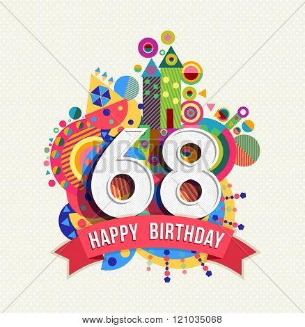 Happy Birthday 68 Year Greeting Card Poster Color