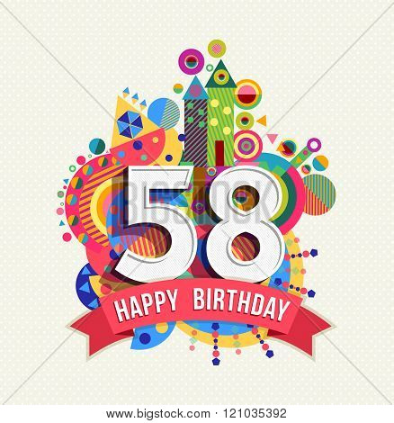 Happy Birthday 58 Year Greeting Card Poster Color
