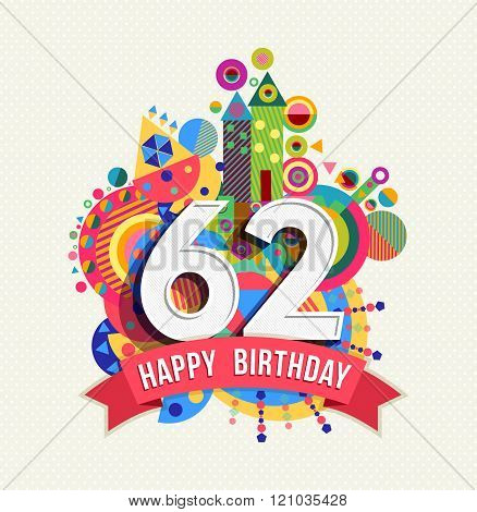 Happy Birthday 62 Year Greeting Card Poster Color