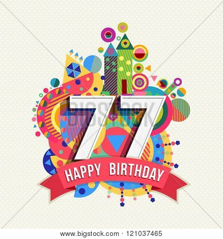 Happy Birthday 77 Year Greeting Card Poster Color