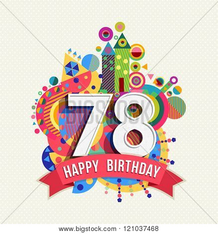Happy Birthday 78 Year Greeting Card Poster Color
