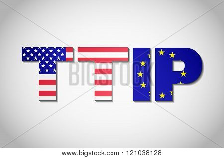 TTIP - Transatlantic Trade and Investment Partnership.