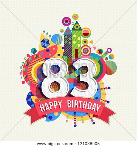 Happy Birthday 83 Year Greeting Card Poster Color