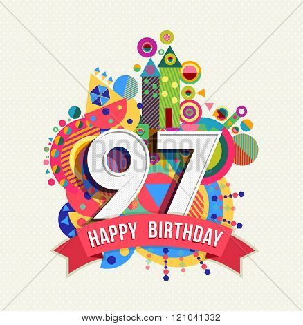 Happy Birthday 97 Year Greeting Card Poster Color
