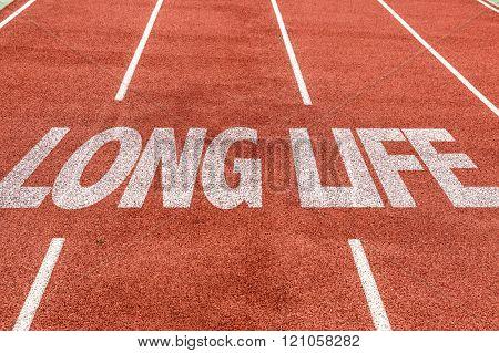 Long Life written on running track