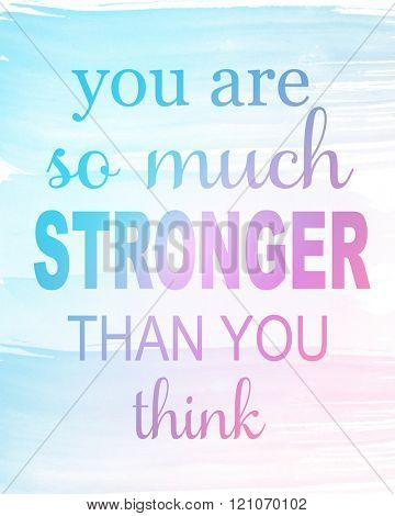 Motivational Quote on Blue Background - You are much stronger than you think