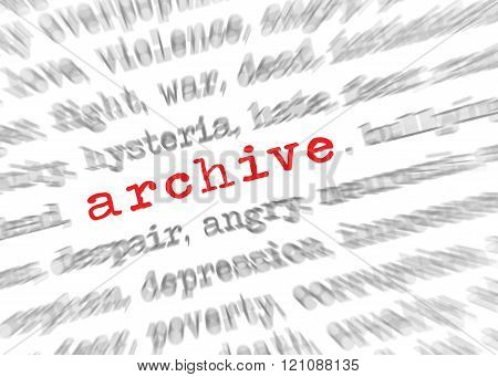 Blured text zoom effect with focus on archive