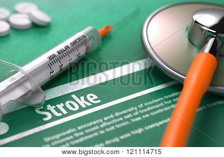 Diagnosis - Stroke. Medical Concept.