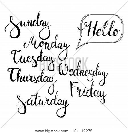 Hand drawn typography lettering phrase Hello monday, Sunday, Tuesday, Thursday, Wednesday, Friday, S