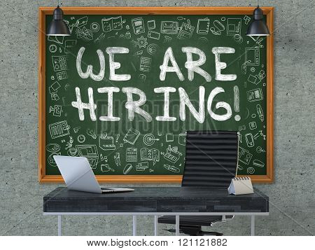 We are Hiring on Chalkboard in the Office.