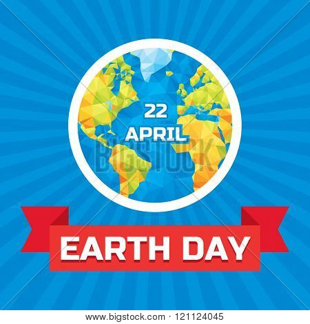 Earth day 22 April - vector concept illustration with polygonal globe. Earth day concept.